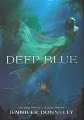 Okładka książki Deep Blue Jennifer Donnelly