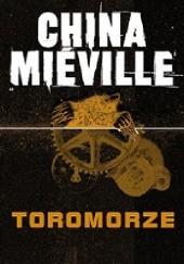 Okładka książki Toromorze China Miéville