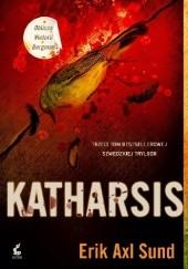 Okładka książki Katharsis Erik Axl Sund