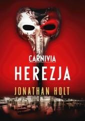 Okładka książki Carnivia. Herezja Jonathan Holt