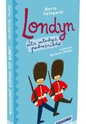 Okładka książki Londyn dla młodych podróżników Marta Spingardi