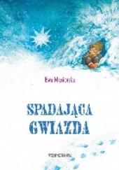 Okładka książki Spadająca gwiazda Ewa Musiorska