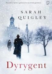 Okładka książki Dyrygent Sarah Quigley