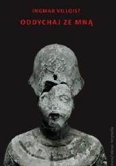 Okładka książki Oddychaj ze mną Ingmar Villqist