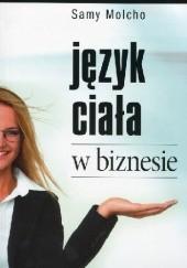 Okładka książki Język ciała w biznesie. Samy Molcho