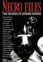 Okładka książki Necro Files. Two Decades of Extreme Horror John Everson,Graham Masterton,George R.R. Martin,Joe R. Lansdale,Edward Lee