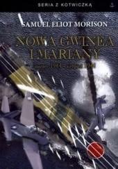 Okładka książki Nowa Gwinea i Mariany. Marzec 1944 - Sierpień 1944 Samuel Eliot Morison