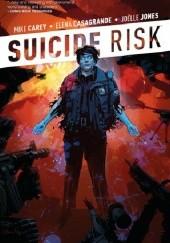 Okładka książki Suicide Risk Vol. 2 Mike Carey,Elena Casagrande