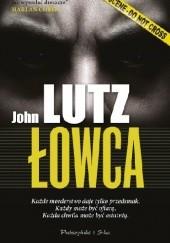 Okładka książki Łowca John Lutz