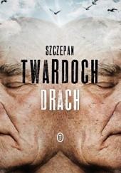 Okładka książki Drach Szczepan Twardoch