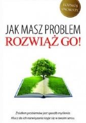 Okładka książki Jak masz problem, rozwiąż go! Wayne W. Dyer