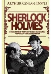 Okładka książki Sherlock Holmes. Tom 2. Dolina trwogi. Przygody Sherlocka Holmesa. Szpargały Sherlocka Holmesa Arthur Conan Doyle