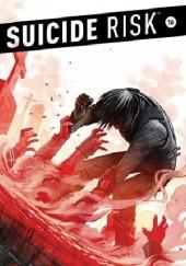 Okładka książki Suicide Risk #16 Mike Carey,Elena Casagrande