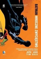 Okładka książki Batman: Mroczne zwycięstwo Jeph Loeb,Tim Sale,Gregory Wright