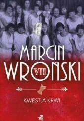 Okładka książki Kwestja krwi Marcin Wroński