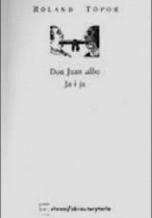 Okładka książki Don Juan albo Ja i ja Roland Topor