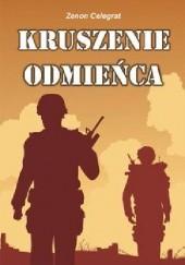 Okładka książki Kruszenie odmieńca Zenon Celegrat