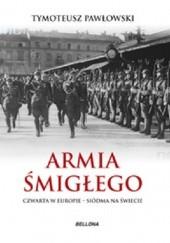 Okładka książki Armia Śmigłego Tymoteusz Pawłowski