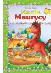 Okładka książki Konik Maurycy Dorota Kozioł