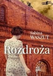 Okładka książki Rozdroża Sabina Waszut