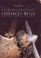 Okładka książki Niezwykłe przygody latającej myszy Torben Kuhlmann
