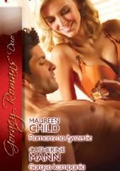 Okładka książki Romans na życzenie. Gorąca kampania Maureen Child,Catherine Mann