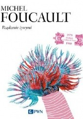 Okładka książki Rządzenie żywymi Michel Foucault