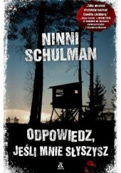 Okładka książki Odpowiedz, jeśli mnie słyszysz Ninni Schulman