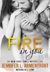 Okładka książki Fire in You J. Lynn