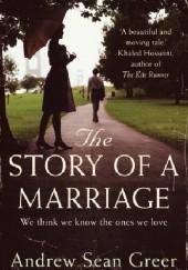 Okładka książki The Story of a Marriage Andrew Sean Greer