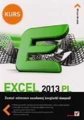 Okładka książki Excel 2013 PL. Kurs Witold Wrotek