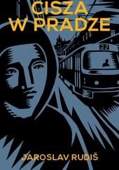 Okładka książki Cisza w Pradze Jaroslav Rudiš