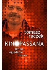 Okładka książki Kinopassana Tomasz Raczek