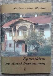 Okładka książki Spacerkiem po starej Szczawnicy Barbara Alina Węglarz