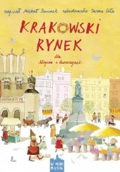 Okładka książki Krakowski rynek dla chłopców i dziewczynek Michał Rusinek