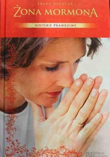 Okładka książki Żona mormona Irene Spencer
