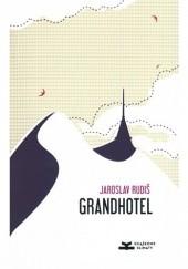 Okładka książki Grandhotel. Powieść nad chmurami Jaroslav Rudiš