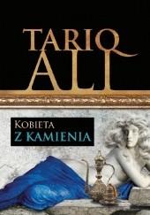 Okładka książki Kobieta z kamienia Tariq Ali