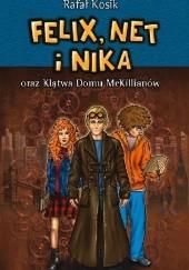 Okładka książki Felix, Net i Nika oraz klątwa domu McKillianów Rafał Kosik
