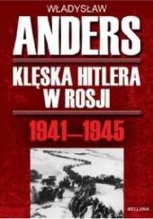 Okładka książki Klęska Hitlera w Rosji 1941-1945 Władysław Anders
