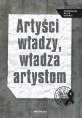 Okładka książki Artyści władzy, władza artystom Andrzej Chojnowski