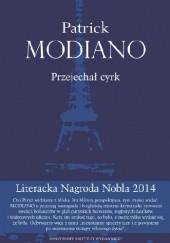 Okładka książki Przejechał cyrk Patrick Modiano