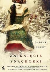 Okładka książki Zniknięcie znachorki Sabine Ebert