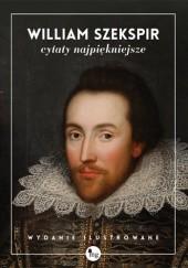 Okładka książki William Szekspir. Cytaty najpiękniejsze William Shakespeare