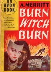 Okładka książki Burn Witch, Burn!