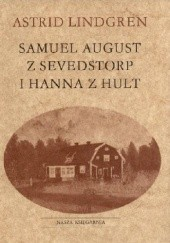 Okładka książki Samuel August z Sevedstorp i Hanna z Hult Astrid Lindgren