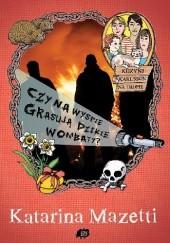 Okładka książki Czy na wyspie grasują dzikie wombaty? Katarina Mazetti