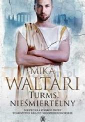 Okładka książki Turms, nieśmiertelny Mika Waltari