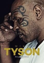 Okładka książki Mike Tyson. Moja prawda Larry Sloman,Michael Tyson