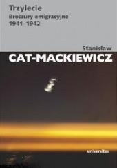 Okładka książki Trzylecie. Broszury emigracyjne 1941-1942 Stanisław Mackiewicz